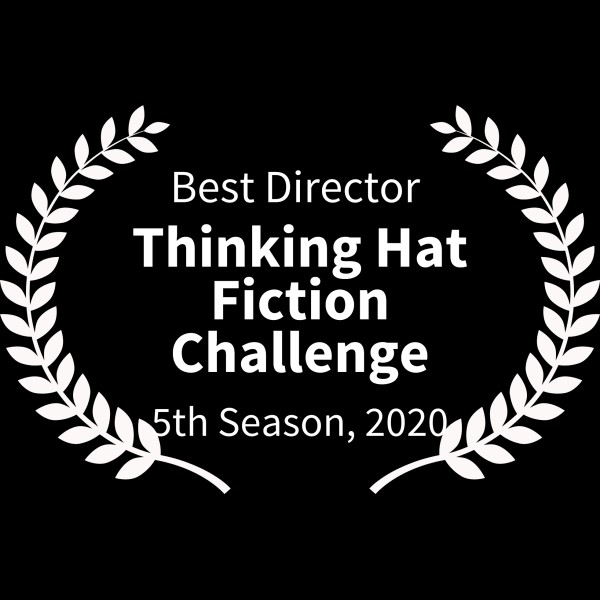 BEST DIRECTOR - Thinking Hat Fiction Challenge