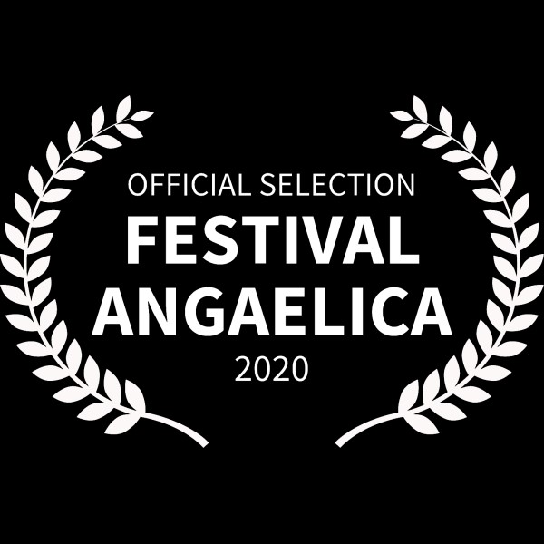 OFFICIAL SELECTION - FESTIVAL ANGAELICA - 2020