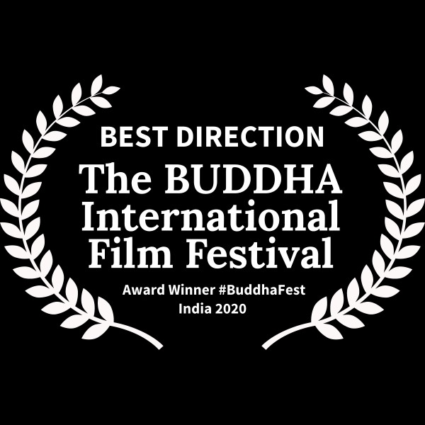 BESTDIRECTION-TheBUDDHAInternationalFilmFestival-AwardWinnerBuddhaFestIndia2020