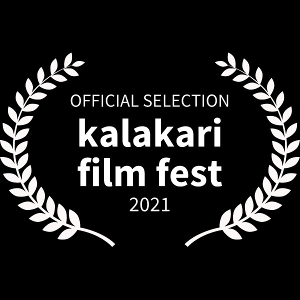 OFFICIAL SELECTION - kalakari film fest - 2021